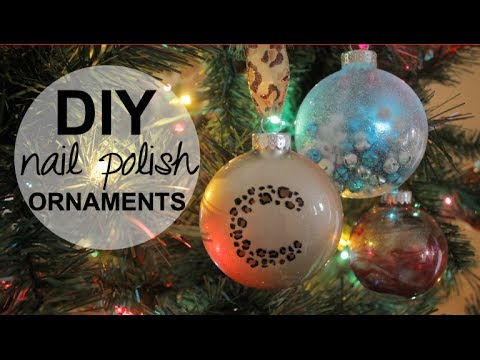 DIY Holiday Ornaments using NAIL POLISH!