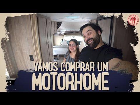 VAMOS COMPRAR UM MOTORHOME (99% CERTO)