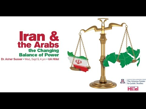 Iran and the Arabs: the Changing Balance of Power- Asher Susser