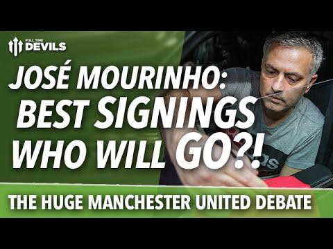 José Mourinho: The HUGE Manchester United Debate! Transfers In? Who Will Go?