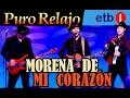 Puro Relajo en directo en ETB - 'Morena de mi corazón' (El Mariachi) HD