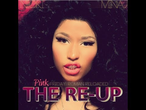 "Nicki Minaj - ""Pink Friday Roman Reloaded: The Re-Up"" *Album Review*"