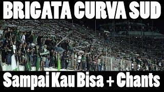 BRIGATA CURVA SUD - SAMPAI KAU BISA (lyrics) - MINDBLOWING post game chant - ULTRAS SLEMAN