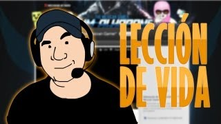 Especial 1000 videos, Leccion de Vida!!