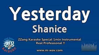 Shanice Yesterday 1 Minute Instrumental Zzang Karaoke
