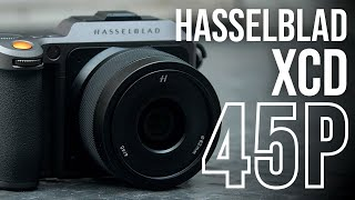Hasselblad XCD 45P f/4 Lens - Lightweight, Medium Format Lens | Hands-on Review