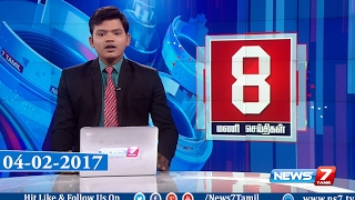 News @ 8PM | 04.02.17 | News7 Tamil