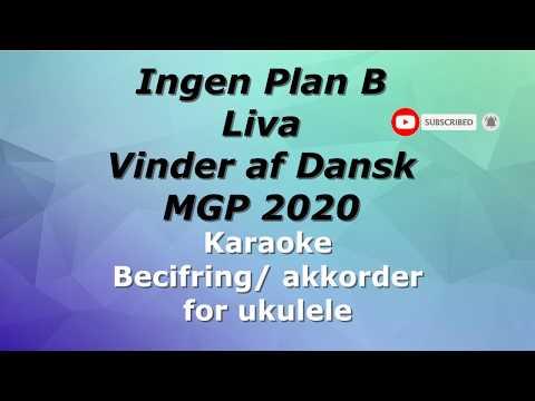 Ingen plan B | Liva | Karaoke | Tekst og Akkorder for ukulele | MGP 2020