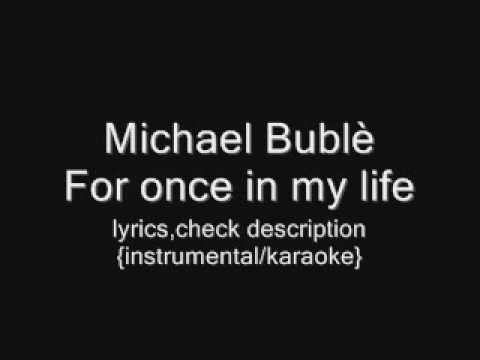 Michael Bublè - For Once In My Life {instrumental karaoke} video
