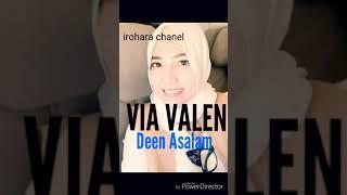 DEEN SALAM COVER BY VIA VALEN #new_singgel2018
