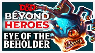 Eye of the Beholder | D&D Beyond Heroes | Episode 1
