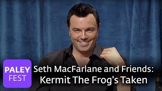 Seth MacFarlane and Friends - Kermit The Frog's Taken