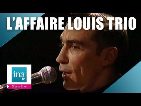 "L'Affaire Louis Trio ""Mobilis in mobile"" (live officiel) 