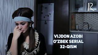 Vijdon azobi (o'zbek serial) | Виждон азоби (узбек сериал) 32-qism