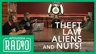 Theft, Law, Aliens, and Nuts
