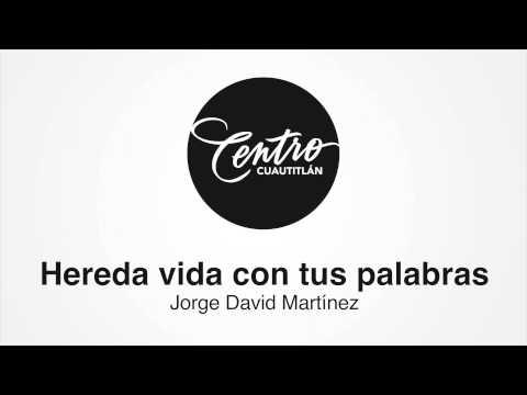 Hereda vida con tus palabras - Centro Cuautitlán