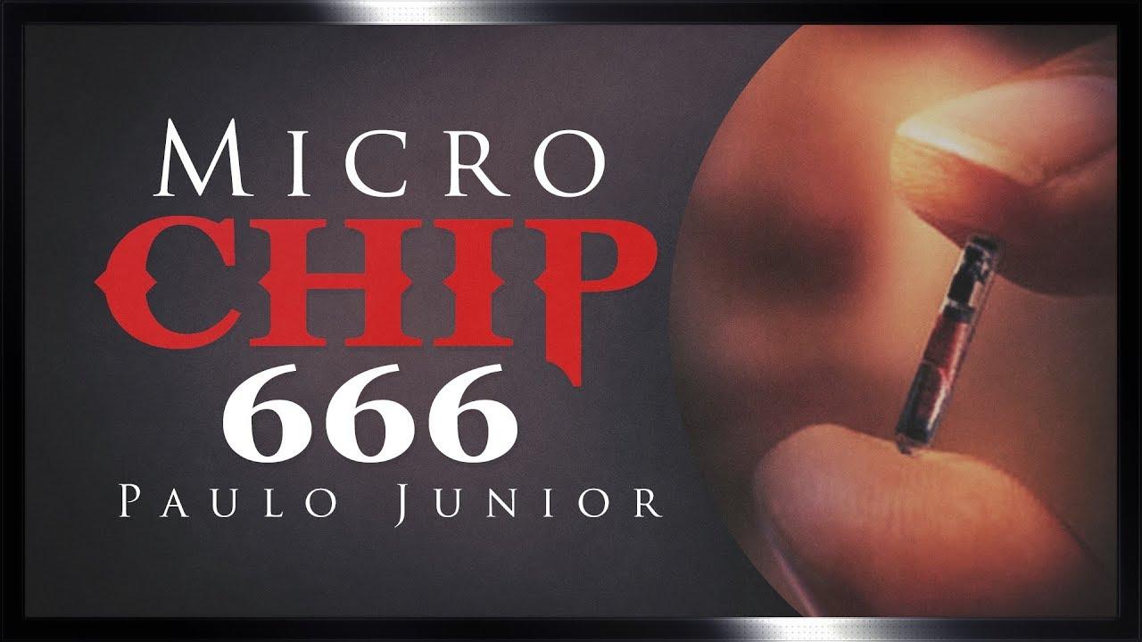 O Micro Chip é a Marca da Besta? - Paulo Junior