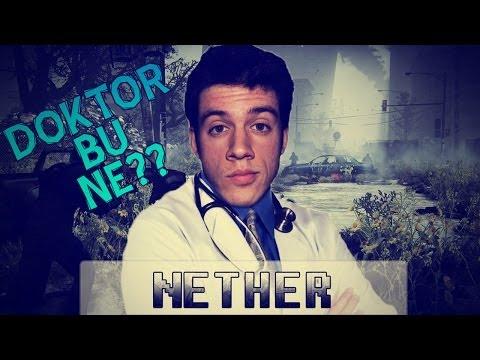 Doktor Bu Ne? : Nether
