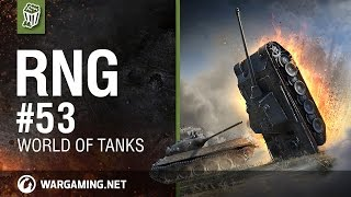 World of Tanks PC - The RNG Show - Ep. 53