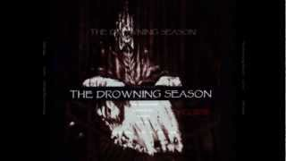 THE DROWNING SEASON - Heaven Falls Hard