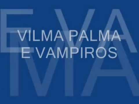 vilma palma e vampiros verano traidor letra