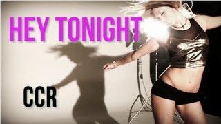 Watch CCR Hey Tonight video