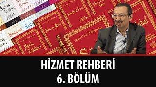 Prof. Dr. Alaaddin Başar - Hizmet Rehberi - 6. Bölüm