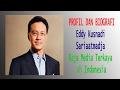 Profil dan Biografi Eddy Kusnadi  Sariaatmadja  Raja Media Terkaya  di Indonesia MP3