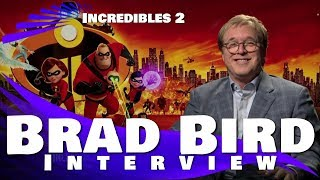 BRAD BIRD INTERVIEW - THE INCREDIBLES 2