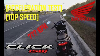 Ep. 3 | Honda Click 150i | Top Speed | Acceleration Test | Long Stretch | Downhill