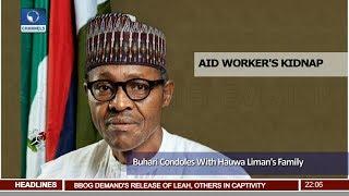 Buhari Condoles With Hauwa Liman's Family 16/10/18 Pt.1  News@10 
