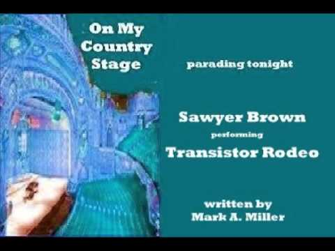 Sawyer Brown - Transistor Rodeo