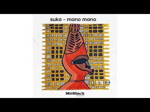 SUKA - Mano Mano (Original Mix)