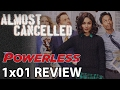 Powerless Season 1 Episode 1 'Wayne Or Lose' Review