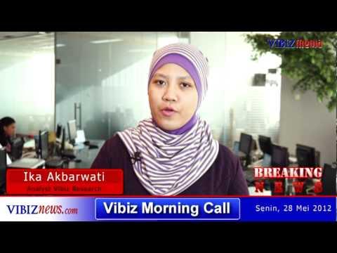 Vibiz Morning Call 28 Mei 2012