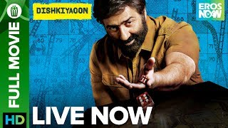 Dishkiyaoon  | Full Movie LIVE on Eros Now | Harman Baweja, Sunny Deol & Ayesha Khanna