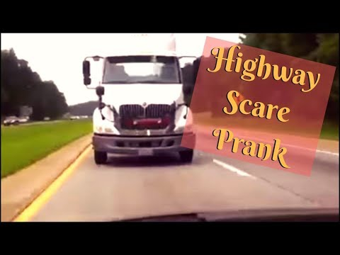 Highway Scare Prank on Wife (ORIGINAL VIDEO)