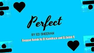 Download Lagu Ed Sheeran - Perfect (reggae remix) Gratis STAFABAND