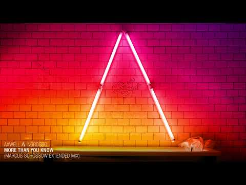 Axwell Λ Ingrosso - More Than You Know Marcus Sch MP3...