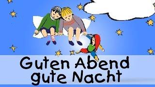 Guten Abend, gut' Nacht - Die besten Schlaflieder für Kinder || Kinderlieder