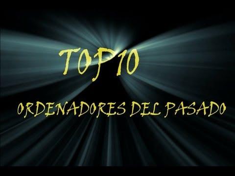 TOP 10: ORDENADORES DEL PASADO