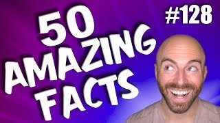 50 AMAZING Facts to Blow Your Mind! #128