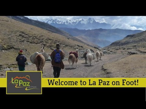 Welcome to La Paz on Foot!
