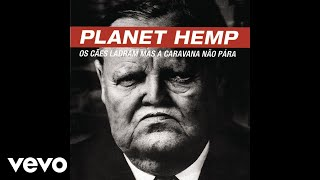 Watch Planet Hemp Adoled video