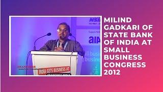 Milind Gadkari of State Bank of India at