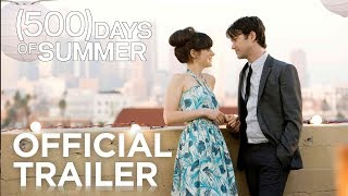 (500) Days of Summer (2009) - Official Trailer