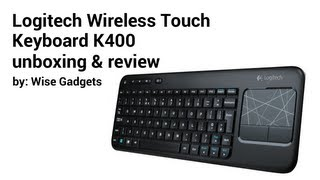 download lagu Logitech Wireless Touch Keyboard K400 Unboxing And Review gratis