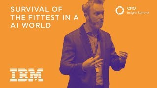 Survival of the fittest in an AI world | Patrick Lannon, IBM Watson