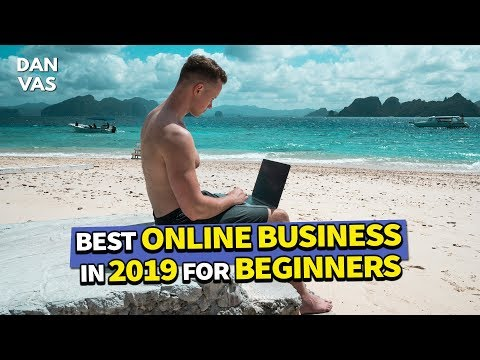 Best Online Business To Start In 2019 For Beginners