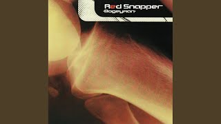 Red Snapper - Bogeyman [Two Lone Swordsmen 5 day wonder mix]